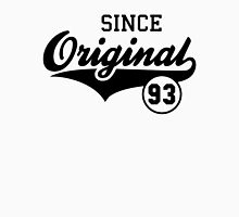 Original SINCE 1993 Birthday Anniversary T-Shirt Black Unisex T-Shirt