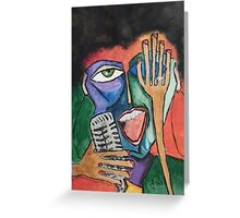 I sing for you Greeting Card