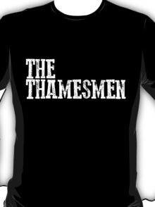 The Thamesmen T-Shirt