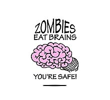 Zombies eat Brains VRS2 Photographic Print