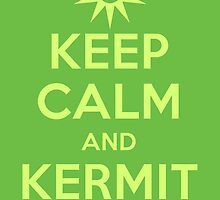 Keep Calm Kermit by DwightBynumJr