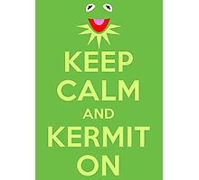 Keep Calm Kermit Photographic Print
