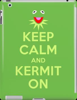 Keep Calm Kermit by DwightBynumJr