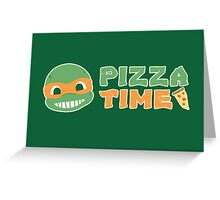 Pizza Time! Greeting Card