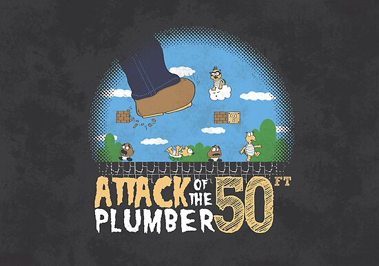 50 Foot Plumber by thehookshot