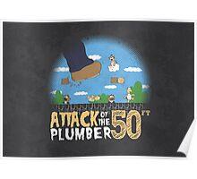 50 Foot Plumber Poster