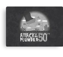 50 Foot Plumber - Black and White Canvas Print