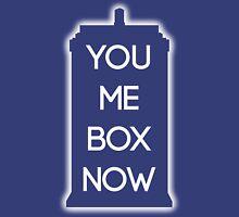 You Me Box Now Unisex T-Shirt