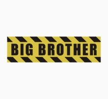 Big Brother - Hazard Sign by SignShop