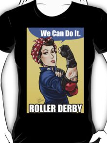We can do it roller derby T-Shirt