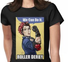 We can do it roller derby Womens Fitted T-Shirt