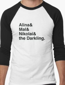 Alina & Mal & Nikolai & the Darkling. Men's Baseball ¾ T-Shirt