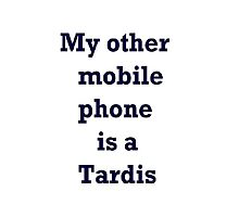 My other mobile phone is TARDIS by susanmarie8