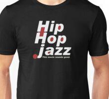 Hip Hop Jazz Unisex T-Shirt