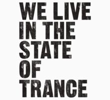 We Live In The State Of Trance by DropBass