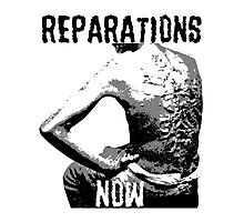 REPARATIONS NOW BATTERED SLAVE BACK SHIRT. (light) Photographic Print