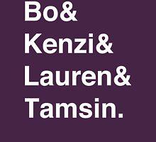 Bo & Kenzi & Lauren & Tamsin. (White Text) Unisex T-Shirt