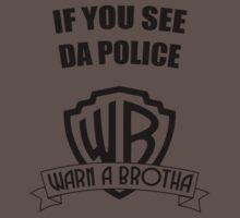If you see da police, WARN A BROTHA One Piece - Short Sleeve