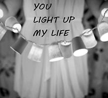 YOU LIGHT UP MY LIFE GREETING CARD by dagokid