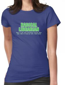 Radical Librarian (Green) - Borrowing History privacy Womens Fitted T-Shirt