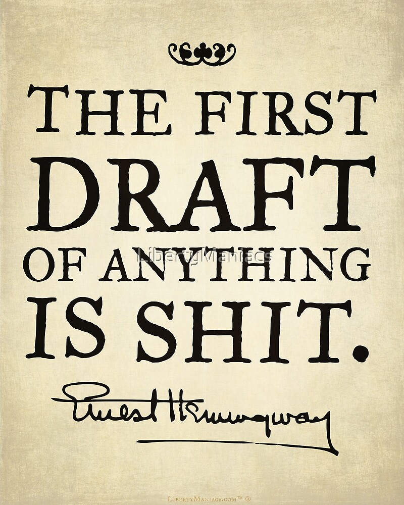 Hemingway First Draft by LibertyManiacs