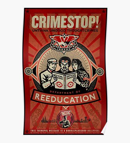 Crimestop 1984 Propaganda Poster Poster