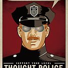 Thought Police by LibertyManiacs