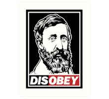 "Henry David Thoreau ""Disobey""  Art Print"