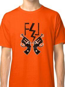FUCKIN LIVIN BOLT AND GUNS Classic T-Shirt