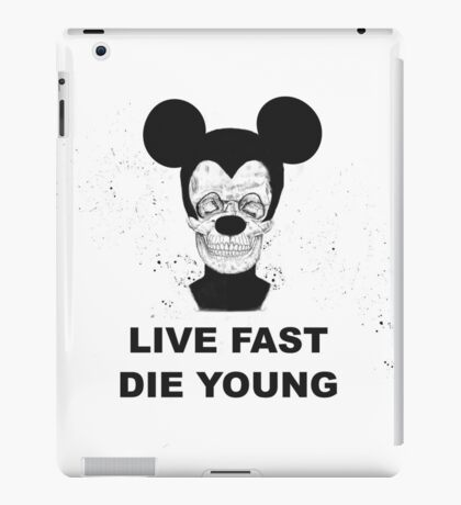 Live fast and die young iPad Case/Skin