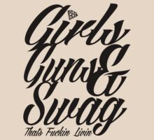 GIRLS GUNS AND SWAG by chasemarsh