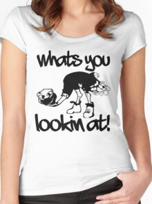 WHATS YOU LOOKIN AT Women's Fitted Scoop T-Shirt