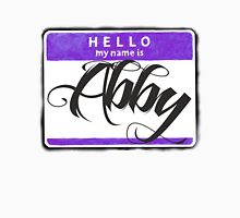 HELLO MY NAME IS ABBY Unisex T-Shirt
