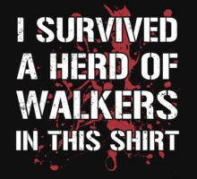 I Survived I Herd Of Walkers by KDGrafx