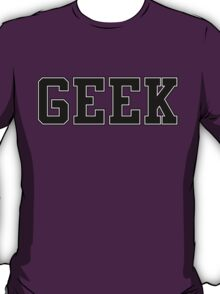 GEEK (for light color t-shirts) T-Shirt