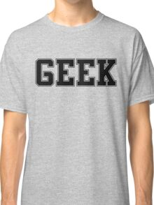 GEEK (for light color t-shirts) Classic T-Shirt