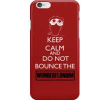 Do not bounce the wonderflonium iPhone Case/Skin