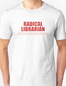 Radical Librarian (Red) - Online privacy Unisex T-Shirt