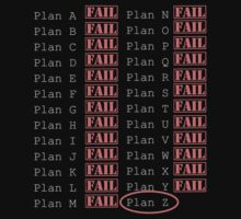 Plan Z - If at first you don't succeed  by somethingdiffer