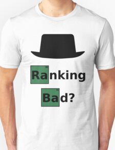 Ranking Bad? Black Hat SEO - Breaking Bad Parody Unisex T-Shirt