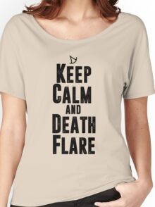 Keep Calm and Death Flare Women's Relaxed Fit T-Shirt