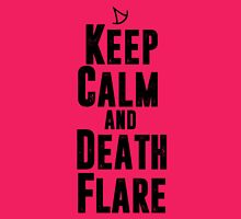 Keep Calm and Death Flare T-Shirt