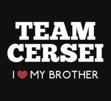 Team Cersei : I <3 my Brother by rydiachacha