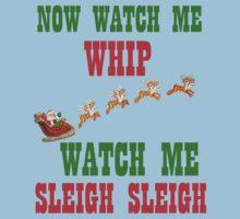 WATCH ME SLEIGH SLEIGH One Piece - Short Sleeve