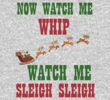 WATCH ME SLEIGH SLEIGH One Piece - Short Sleeve