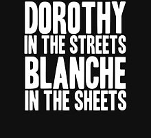 DOROTHY IN THE STREETS BLANCHE IN THE SHEETS Womens Fitted T-Shirt