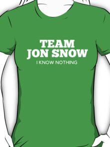 Team Jon Snow : I Know Nothing T-Shirt