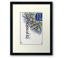 I'mPossible Framed Print