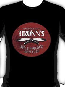 Bronn's Sellsword Services T-Shirt