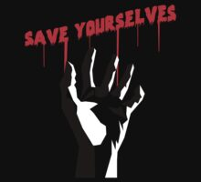 Save Yourselves by CrazyDec